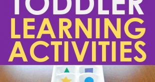 TODDLER LEARNING ACTIVITIES: A wonderful list of toddler activities that are bot...