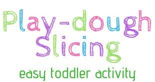 Play-dough Slicing