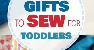 10+ Easy Gifts To Sew For Toddlers